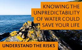 Learn about the dangers of the coast and water